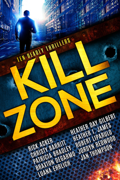 The Kill Zone: Ten Deadly Thrillers